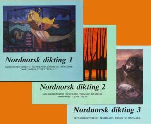 Nordnorsk Dikting: Eventyr, fortellinger, dikt og bilder fra Nord-Norge og Nordkalotten