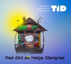 """Dikt av Helge Stangnes på CDen """"TiD"""" fra Båsmokoret."""