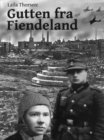 Laila Thorsen: Gutten fra Fiendeland