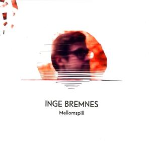 """CD-albumet """"Mellomspill"""" av Inge Bremnes, anmeldt i Nordnorsk Magasin."""