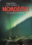 Asgeir Brekke og Alv Egeland «Nordlyset. Fra mytologi til romforsking»