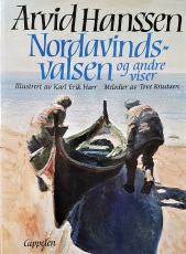 Arvid Hanssen «Nordavindsvalsen og andre viser»